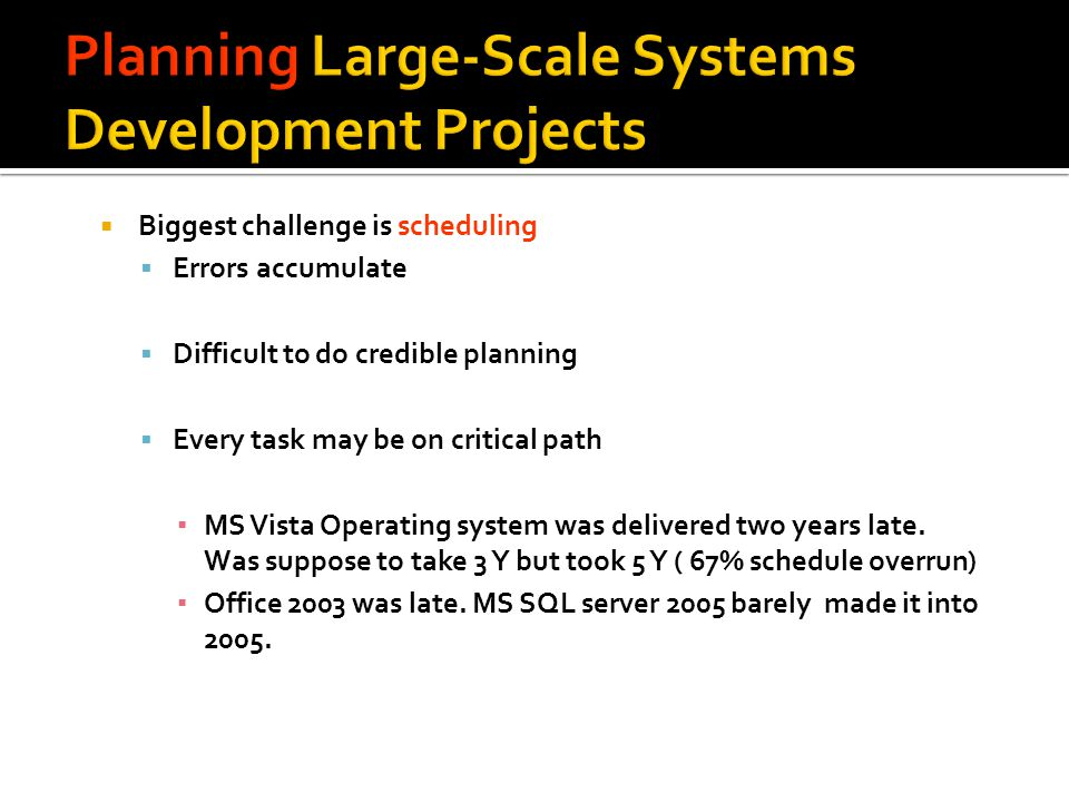 Planning Large-Scale Systems Development Projects