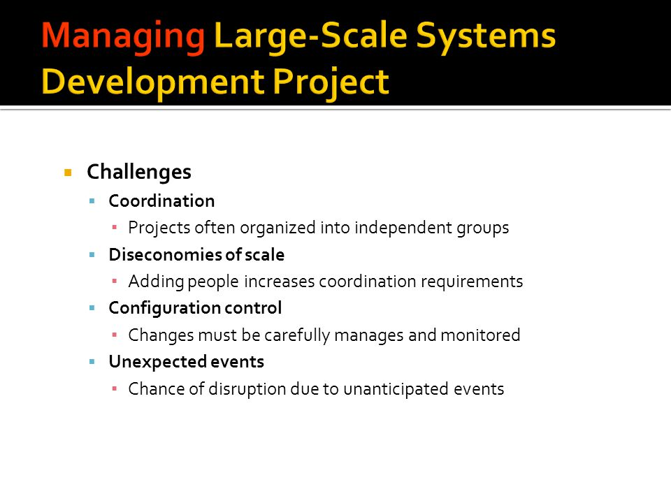 Managing Large-Scale Systems Development Project