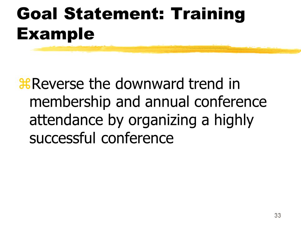 Goal Statement: Training Example