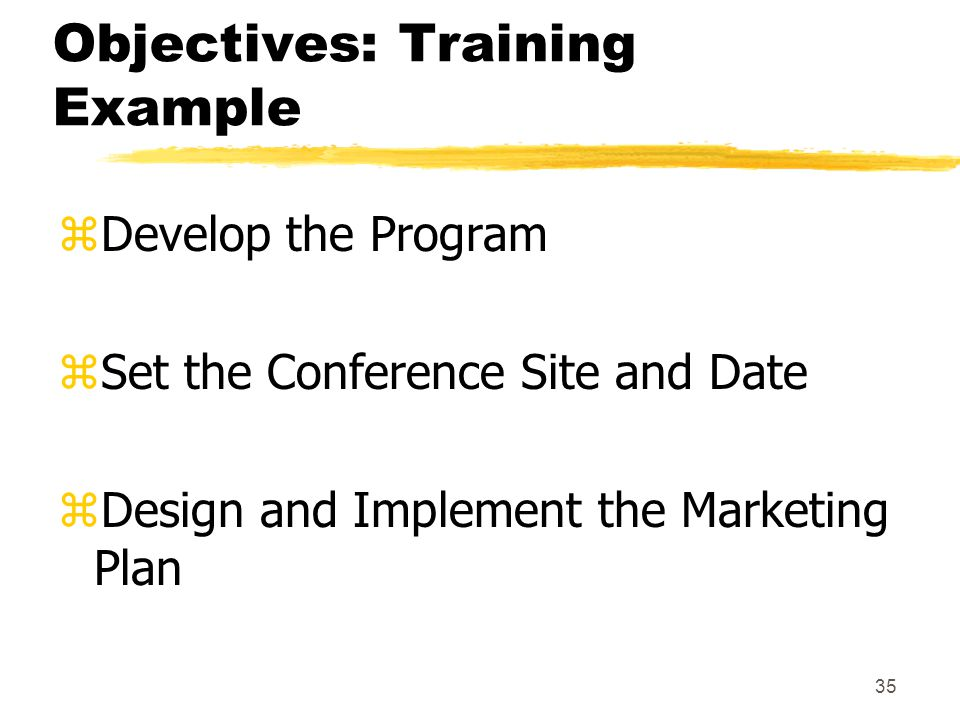 Objectives: Training Example