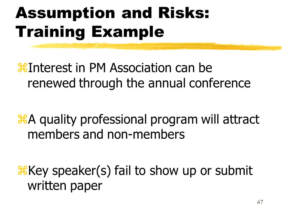 Assumption and Risks: Training Example