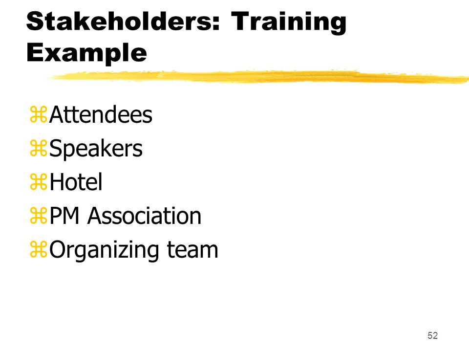 Stakeholders: Training Example