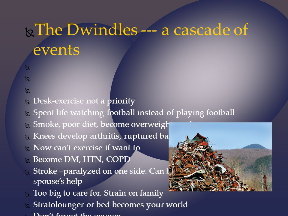 The Dwindles --- a cascade of events