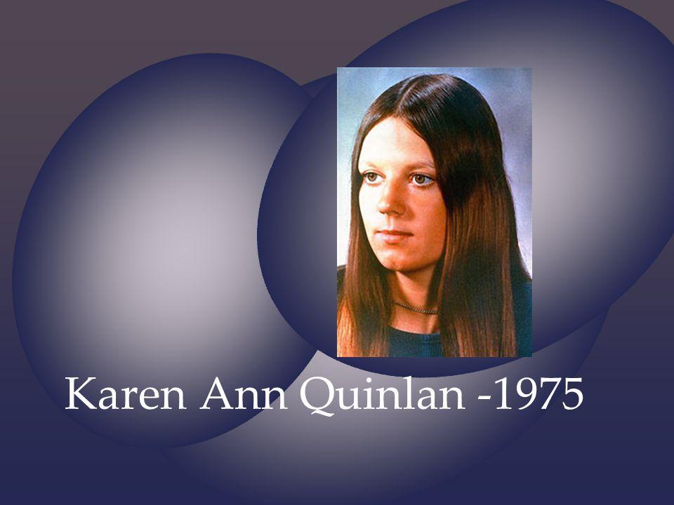 Karen Ann Quinlan -1975