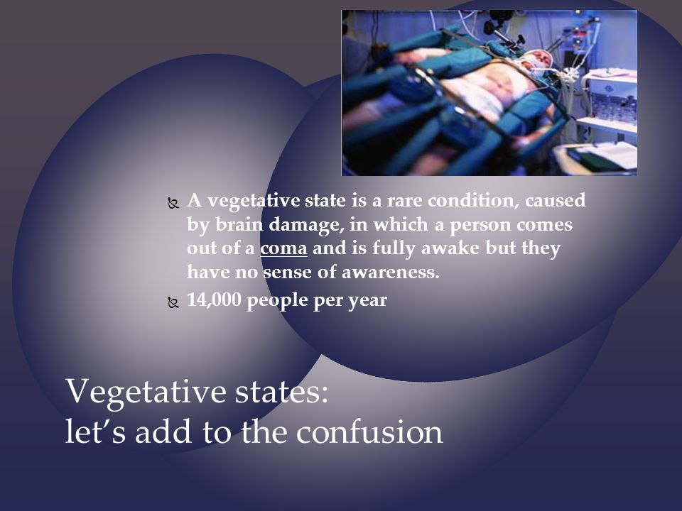 Vegetative states: let's add to the confusion