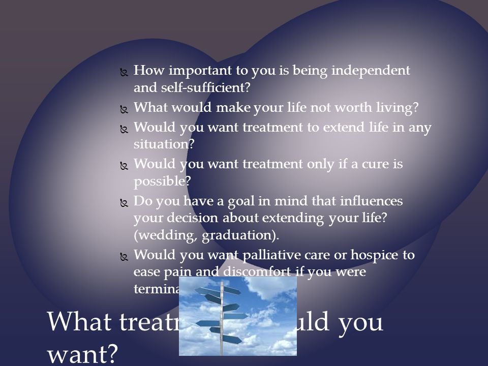 What treatments would you want