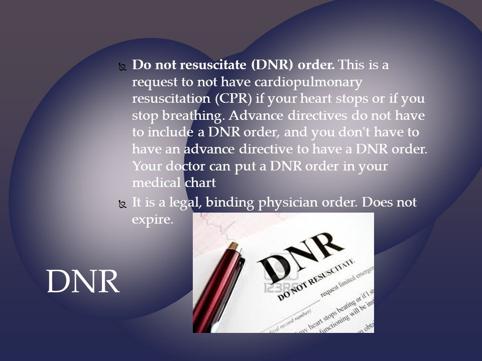 Do not resuscitate (DNR) order