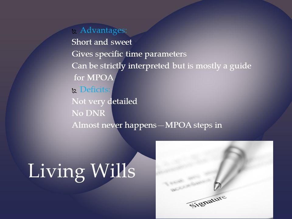 Living Wills Advantages: Short and sweet