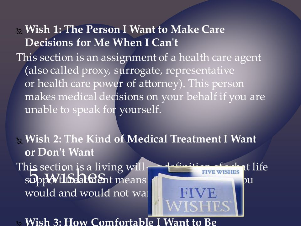 Wish 1: The Person I Want to Make Care Decisions for Me When I Can t