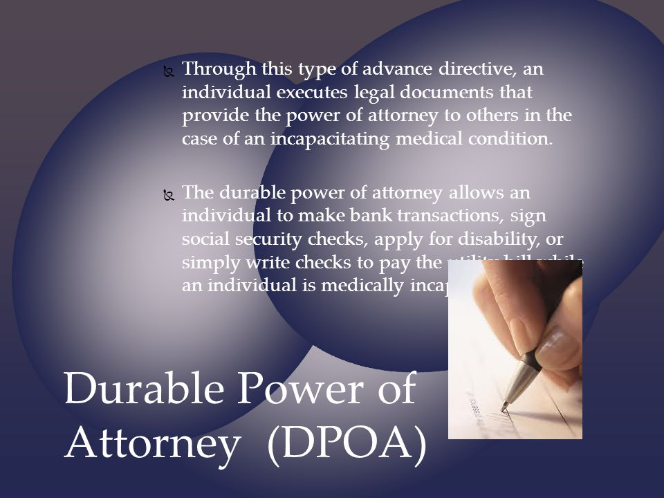 Durable Power of Attorney (DPOA)