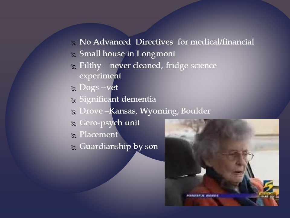 No Advanced Directives for medical/financial