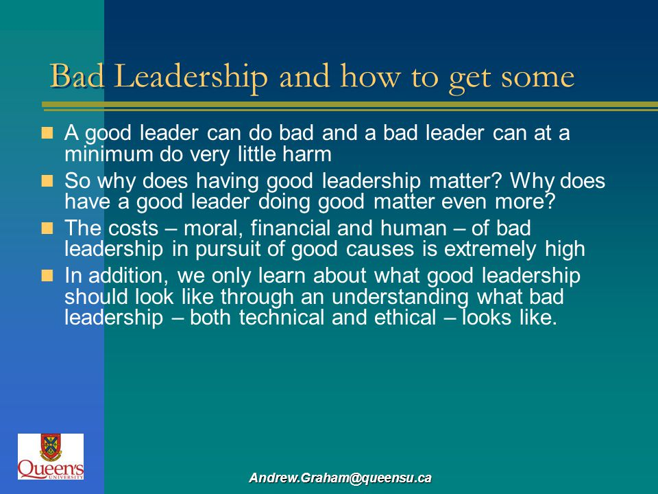Bad Leadership and how to get some