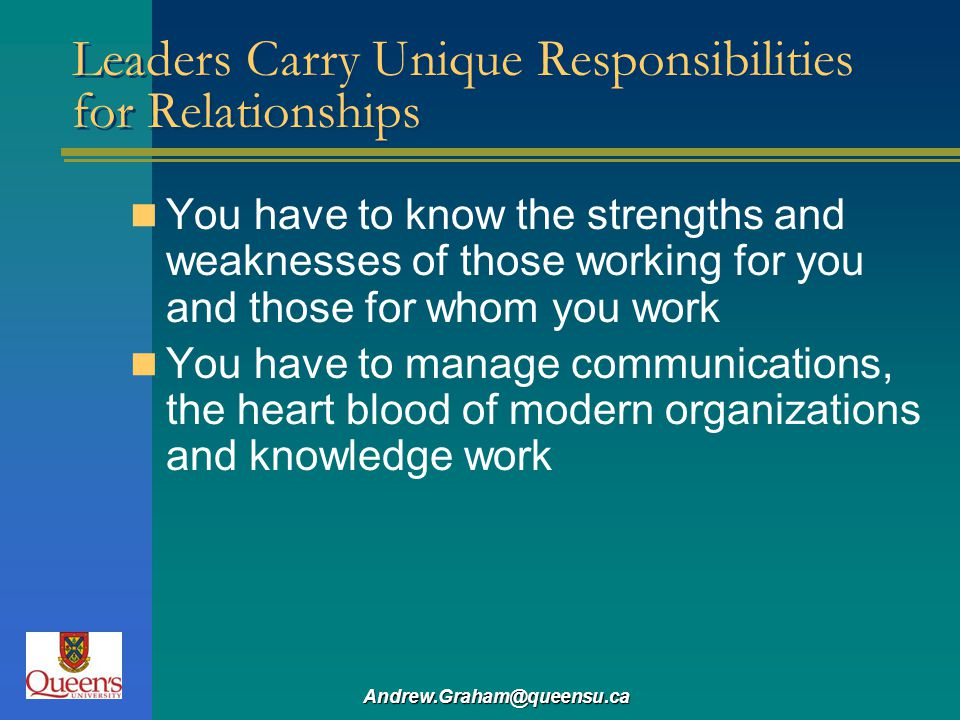Leaders Carry Unique Responsibilities for Relationships