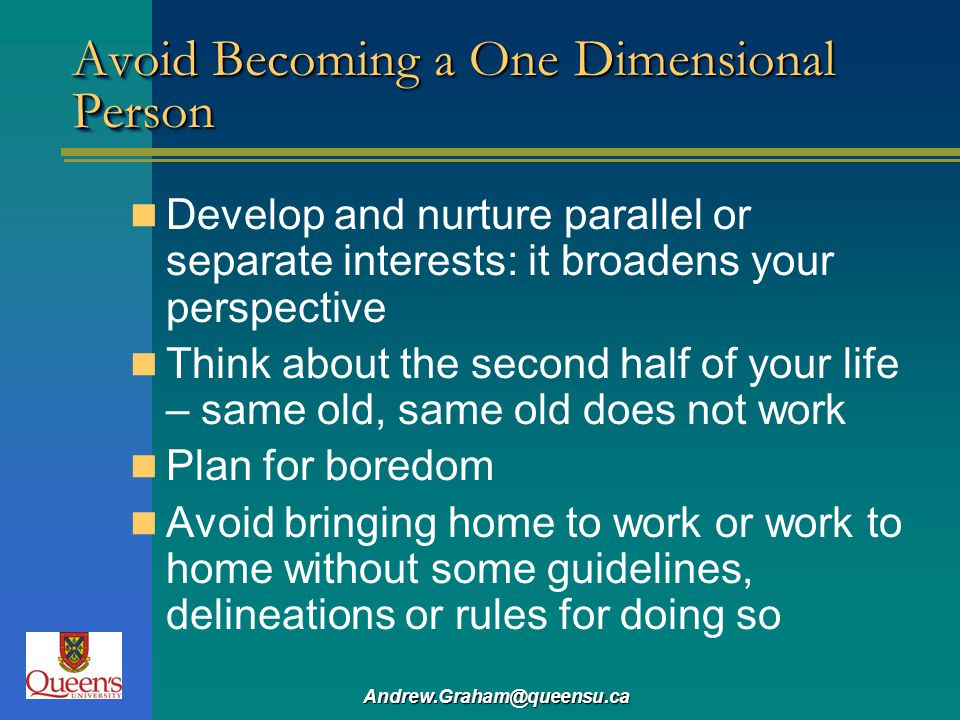 Avoid Becoming a One Dimensional Person