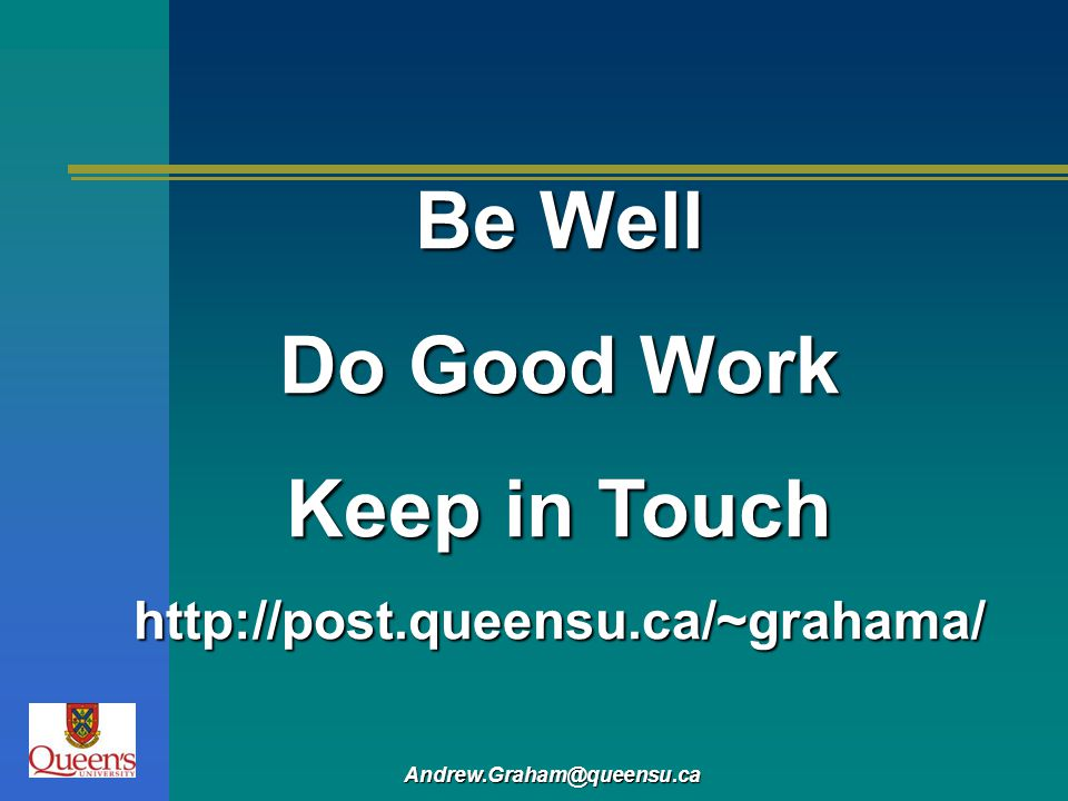 Be Well Do Good Work Keep in Touch