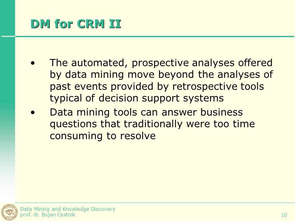 DM for CRM II