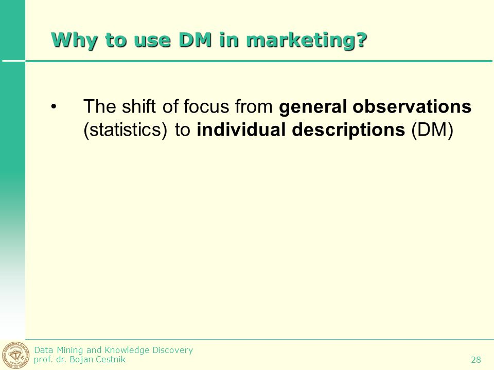 Why to use DM in marketing