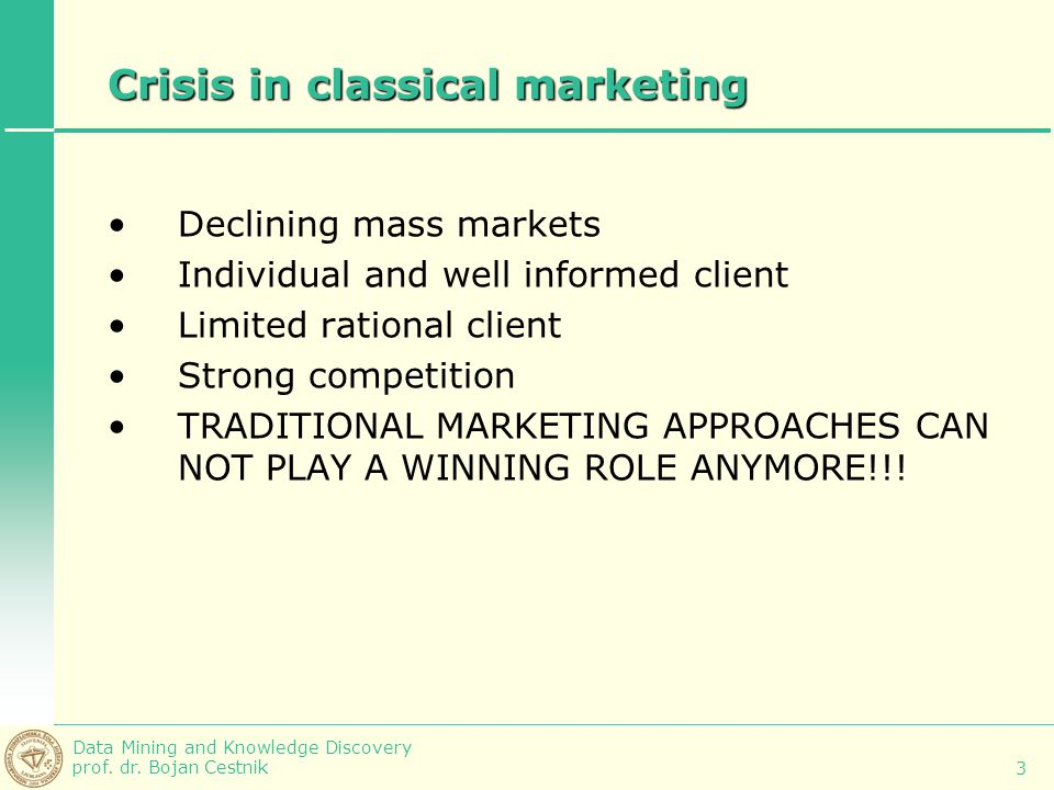 Crisis in classical marketing
