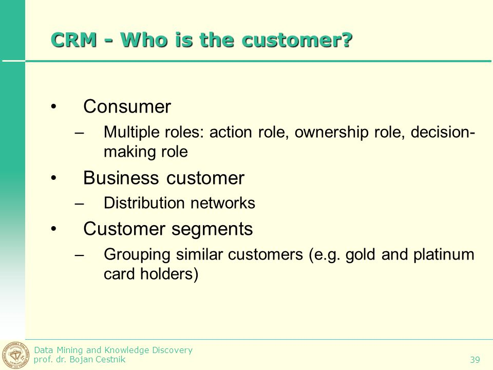CRM - Who is the customer