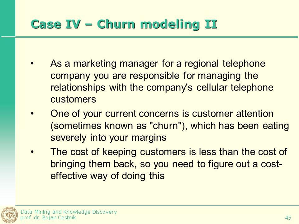 Case IV – Churn modeling II