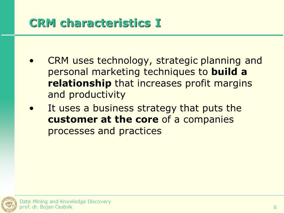 CRM characteristics I