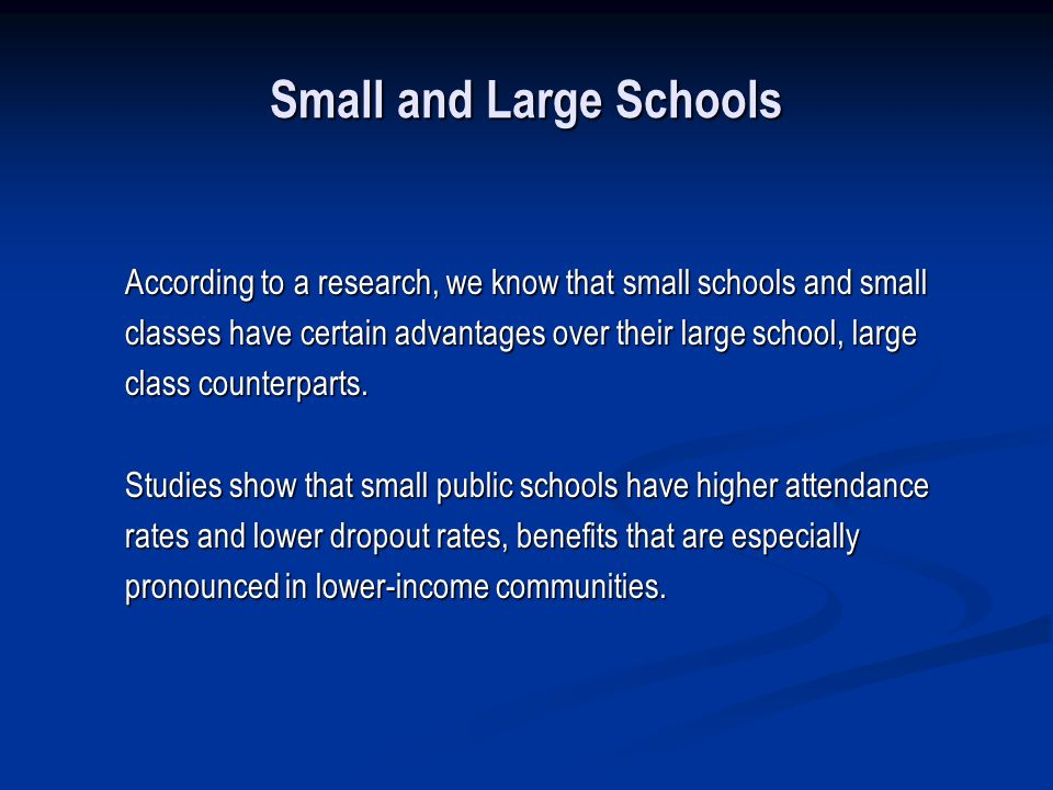 Small and Large Schools