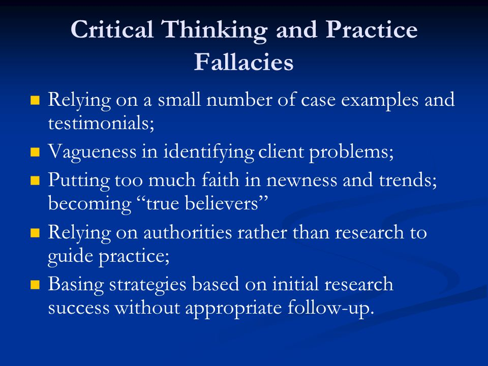 Critical Thinking and Practice Fallacies