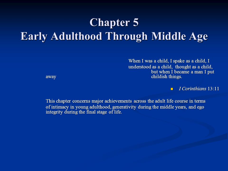 Chapter 5 Early Adulthood Through Middle Age