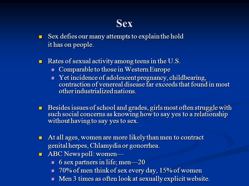 Sex Sex defies our many attempts to explain the hold it has on people.