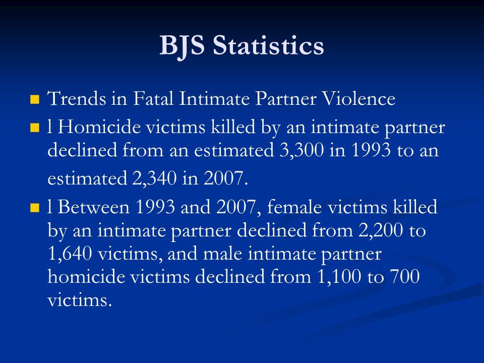 BJS Statistics Trends in Fatal Intimate Partner Violence