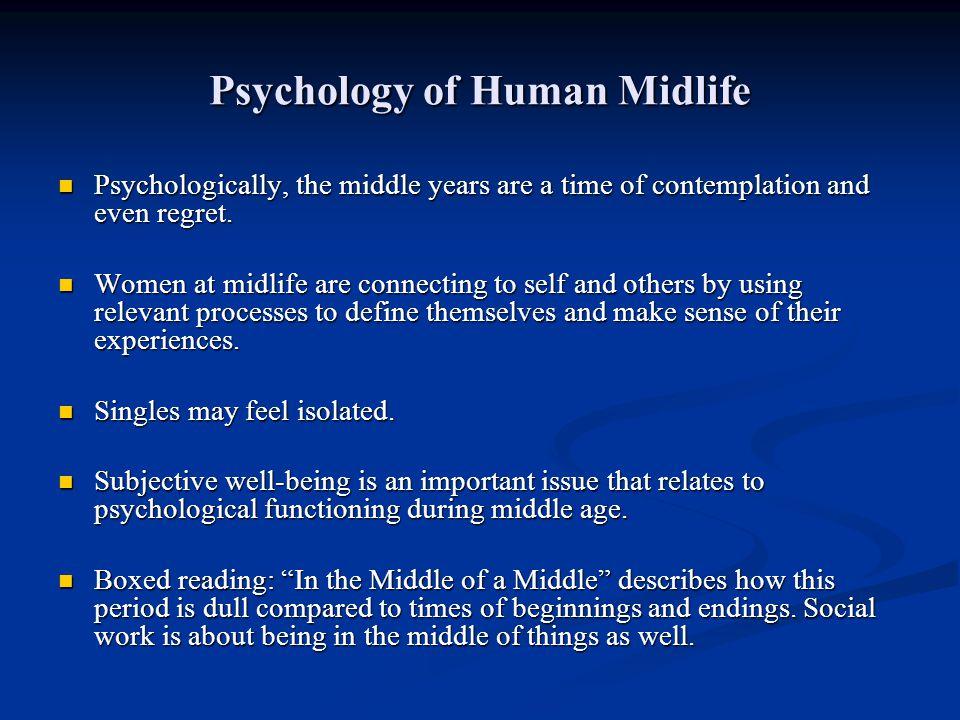 Psychology of Human Midlife