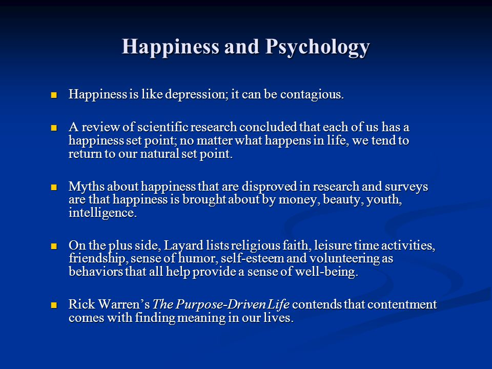 Happiness and Psychology