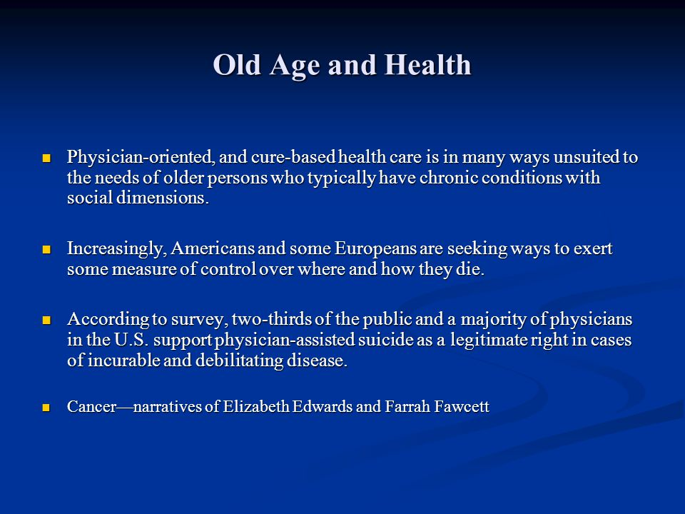 Old Age and Health