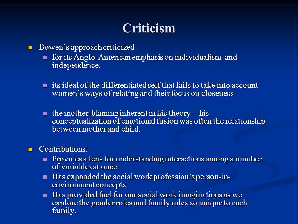 Criticism Bowen's approach criticized