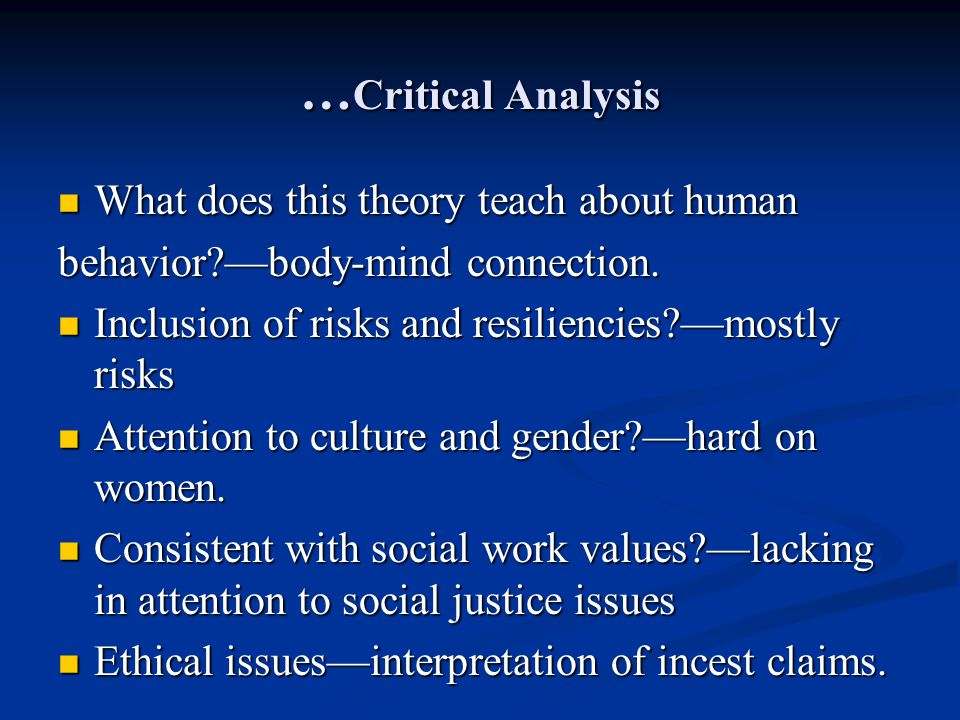 …Critical Analysis What does this theory teach about human