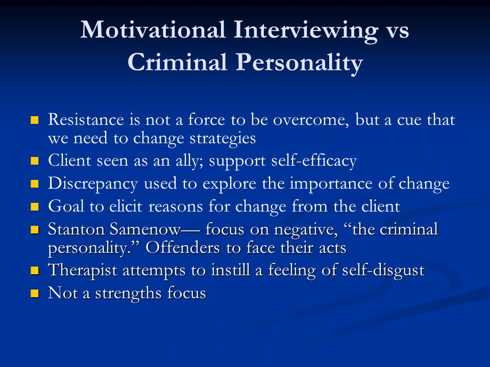 Motivational Interviewing vs Criminal Personality
