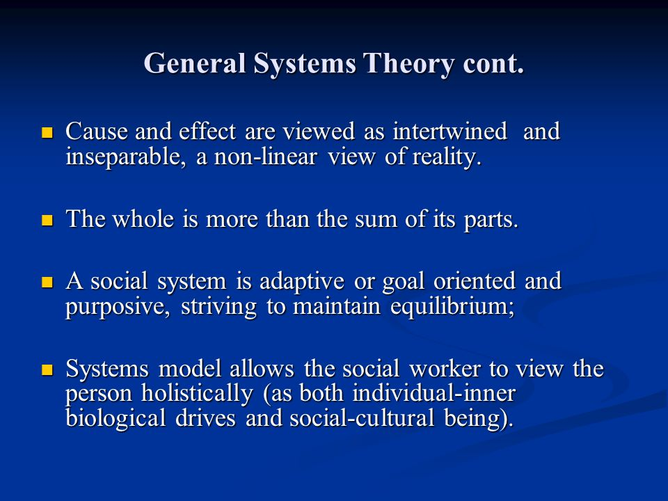 General Systems Theory cont.