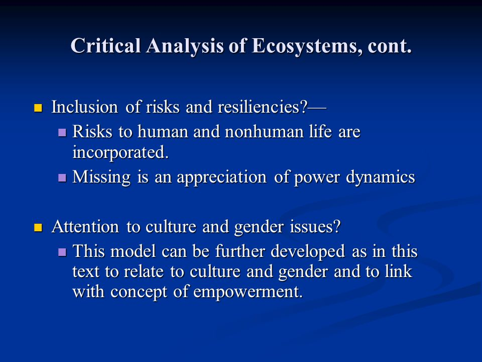 Critical Analysis of Ecosystems, cont.