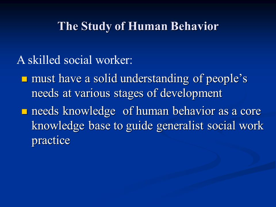 The Study of Human Behavior