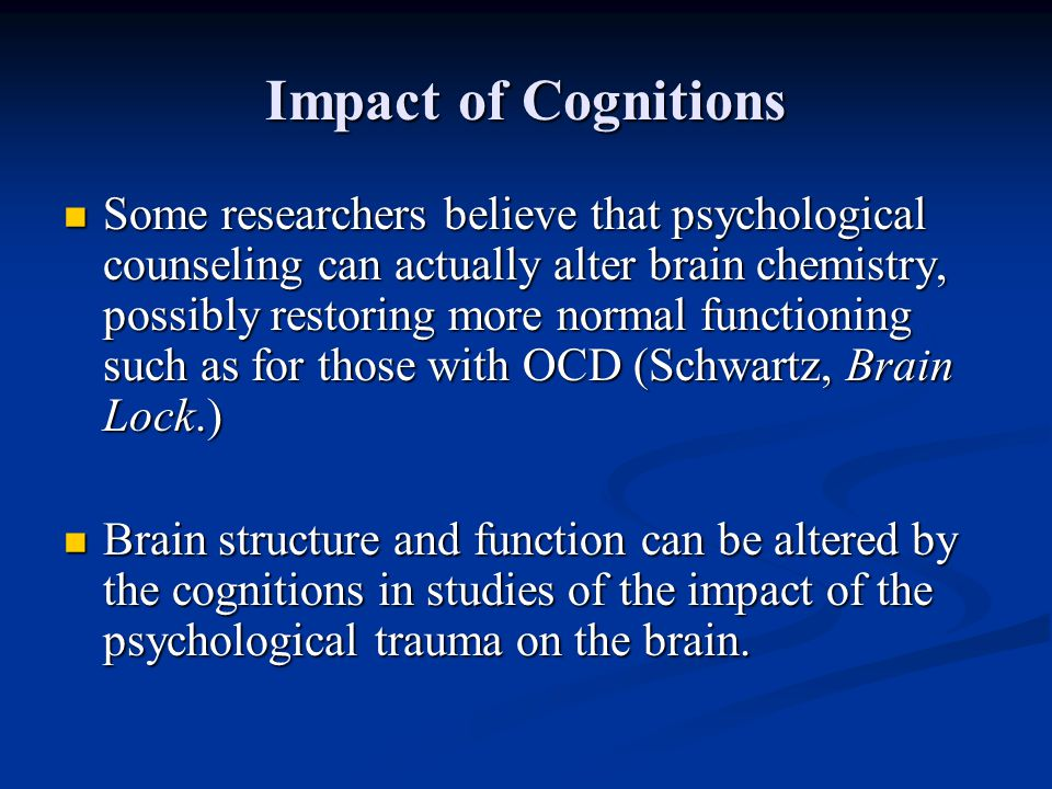 Impact of Cognitions