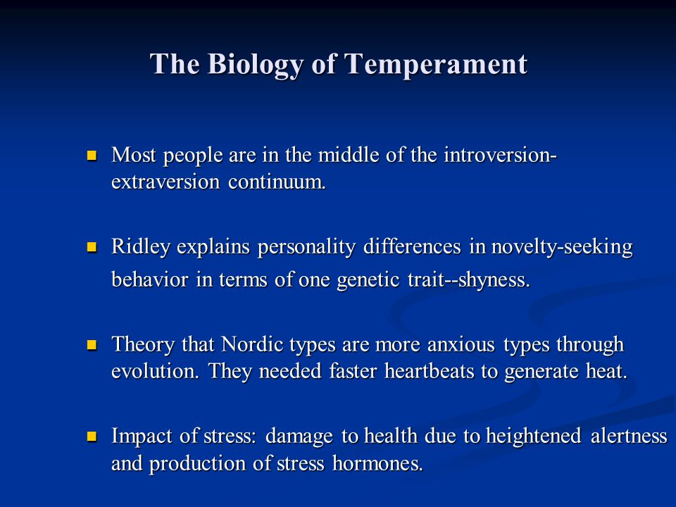 The Biology of Temperament