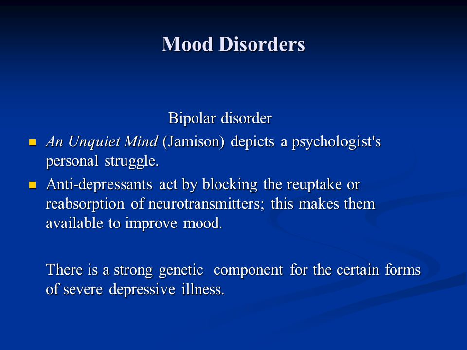 Mood Disorders Bipolar disorder
