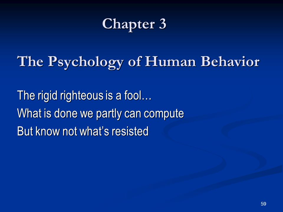 Chapter 3 The Psychology of Human Behavior