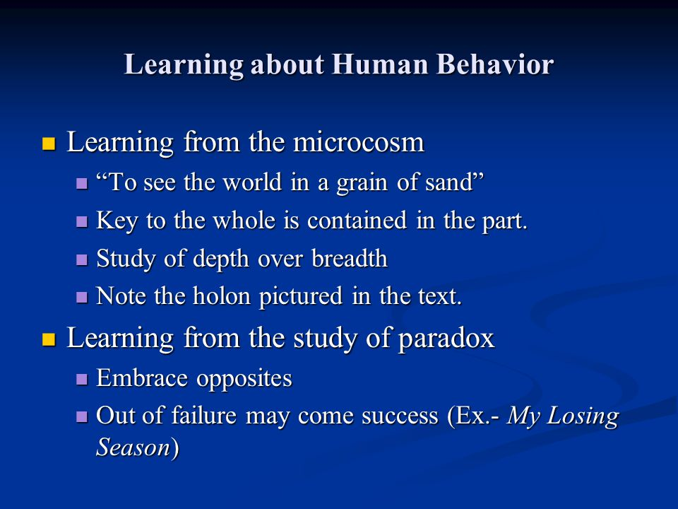Learning about Human Behavior