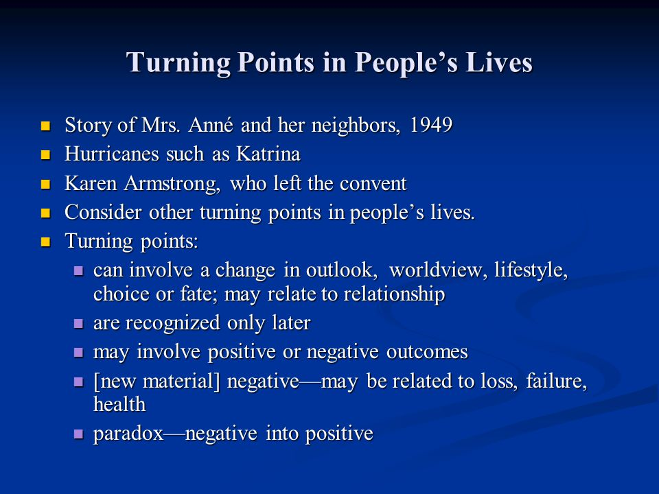 Turning Points in People's Lives