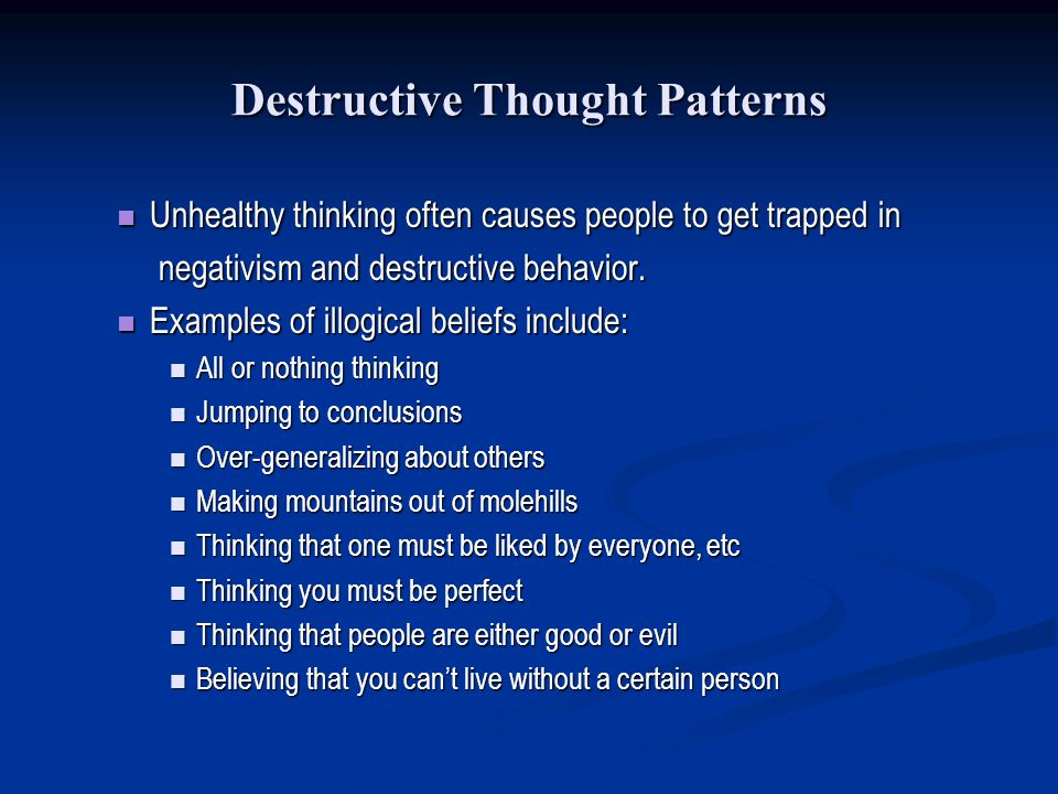Destructive Thought Patterns