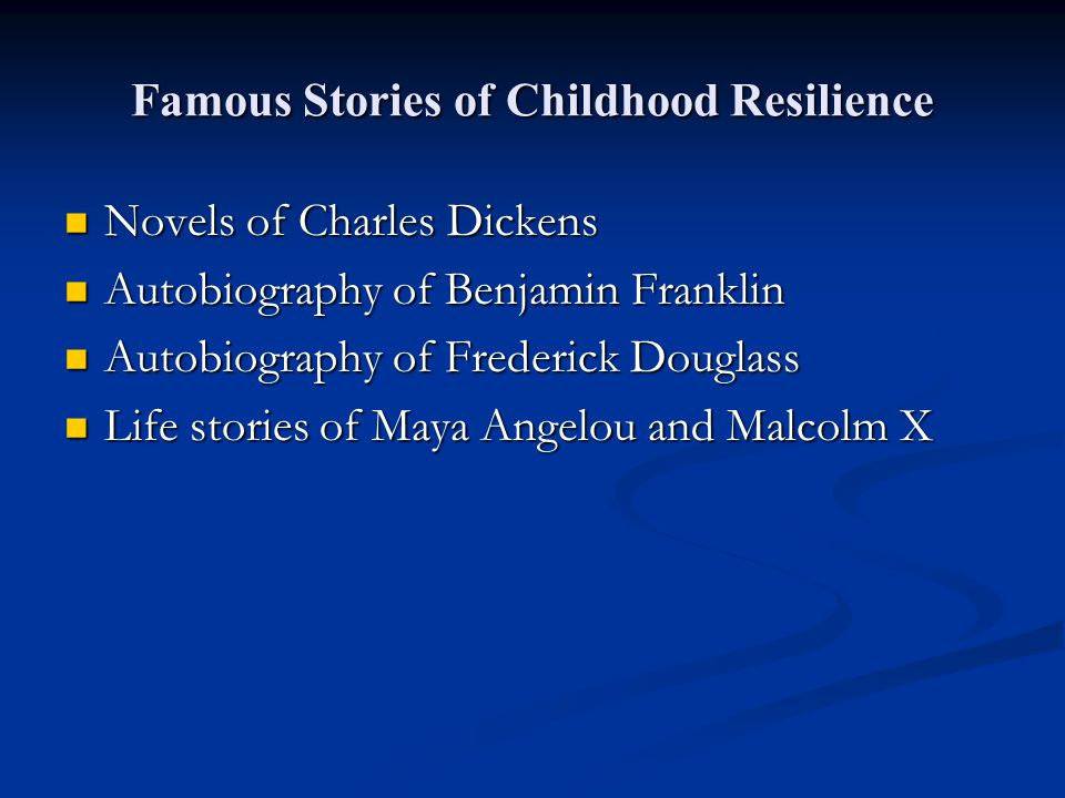 Famous Stories of Childhood Resilience