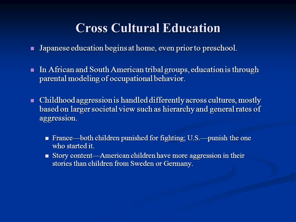 Cross Cultural Education
