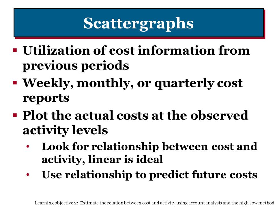 Scattergraphs Utilization of cost information from previous periods