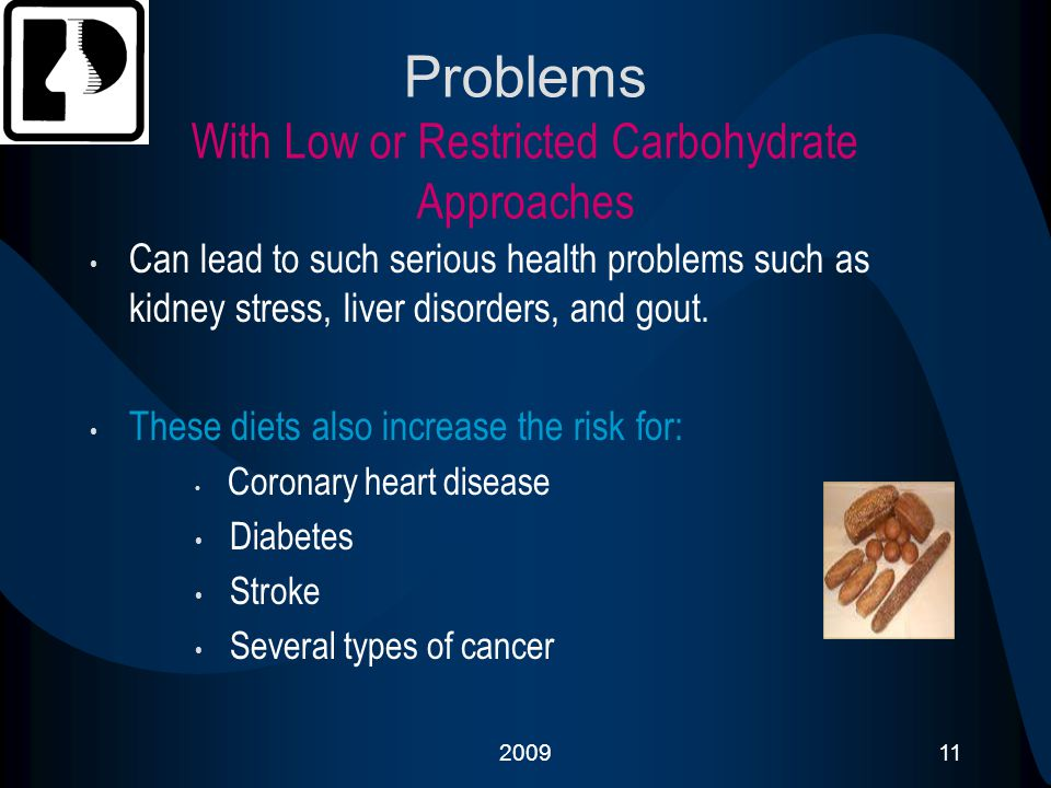 Problems With Low or Restricted Carbohydrate Approaches